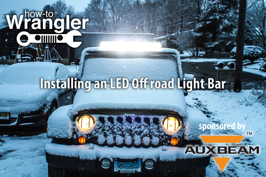 Auxbeam LED Offroad Light Bar Installation and Setup | How to Wrangler
